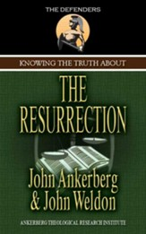 Knowing the Truth About the Resurrection - eBook