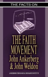 The Facts on the Faith Movement - eBook