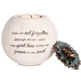 Gone Yet Not Forgotten Tealight Candle Holder