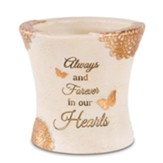 Always and Forever in Our Hearts Outdoor Vase
