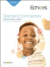 Echoes: Preschool Teacher's Commentary, Winter 2019-20