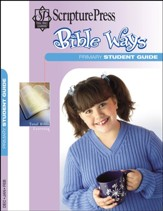 Scripture Press: Primary Grades 1 & 2 Bible Ways (Student Guide), Winter 2019-20