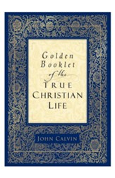 Golden Booklet of the True Christian Life - eBook