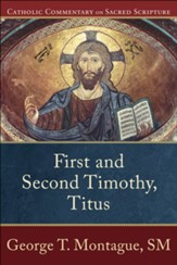 First and Second Timothy, Titus: Catholic Commentary on Sacred Scripture [CCSS] -eBook