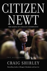 Citizen Newt: The Rise, Fall, and Future of Speaker Gingrich - eBook