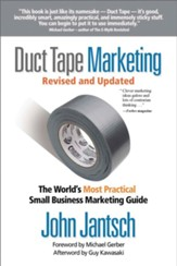 Duct Tape Marketing: The World's Most Practical Small Business Marketing Guide - eBook
