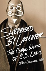 Surprised by Laughter: The Comic World of C.S. Lewis - eBook