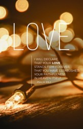 Lights of Advent Love (Psalm 89:2, NIV) Bulletins, 100