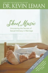 Sheet Music: Uncovering the Secrets of Sexual Intimacy in Marriage - eBook