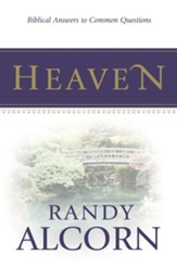 Heaven: Biblical Answers to Common Questions (booklet) - eBook