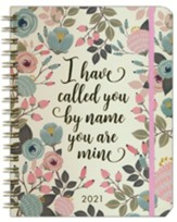 2021 I Have Called You By Name You Are Mine 18-Month Planner
