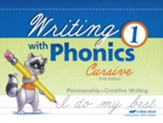 Writing with Phonics 1 (Unbound Cursive Edition)