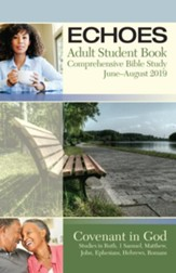 Echoes: Adult Student Book, Summer 2019