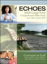 Echoes: Adult Large Print Student Book, Summer 2019
