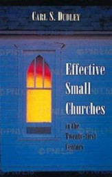 Effective Small Churches in the Twenty-First Century - eBook