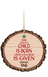 For Unto Us A Child Is Born Ornament