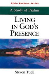 Bible Readers Series A Study of Psalms Student: Living in God's Presence - eBook
