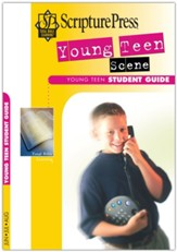 Scripture Press: Young Teen Scene Student Guide, Summer 2020
