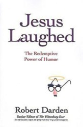 Jesus Laughed: The Redemptive Power of Humor - eBook