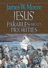 Jesus' Parables About Priorities - eBook