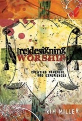 Redesigning Worship: Creating powerful God experiences - eBook