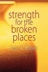 Strength for the Broken Places - eBook