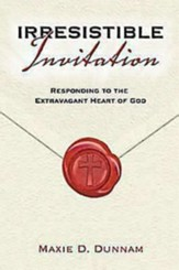 Irresistible Invitation 40 Day Reading Book: Responding to the Extravagant Heart of God - eBook
