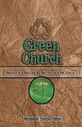 Green Church: Reduce, Reuse, Recycle, Rejoice! - eBook