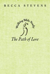 Walking Bible Study: The Path of Love - eBook