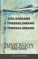 Immersion Bible Studies: Colossians, 1 and 2 Thessalonians - eBook
