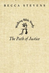Walking Bible Study: The Path of Justice - eBook