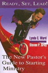 Ready, Set, Lead!: The New Pastor's Guide to Starting Ministry - eBook