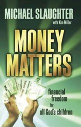 Money Matters Participant's Guide: Financial Freedom for All God's Children - eBook