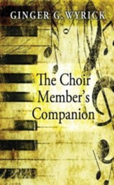 The Choir Member's Companion - eBook