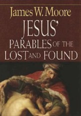 Jesus' Parables of the Lost And Found - eBook