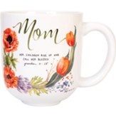 Mom, Her Children Rise Up Mug