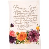 Praise God From Whom All Blessings Flow, Tea Towel