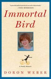 Immortal Bird: A Family Memoir - eBook