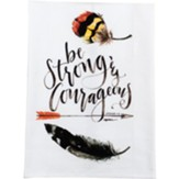 Be Strong and Courageous, Tea Towel