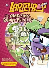 LarryBoy in the Amazing Brain-Twister - eBook