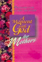 A Moment with God for Mothers - eBook