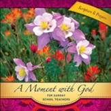 A Moment with God for Sunday School Teachers - eBook