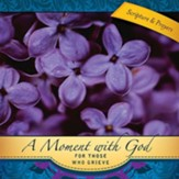 A Moment with God for Those Who Grieve - eBook