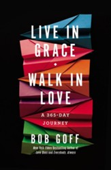 Live in Grace, Walk in Love Devotional