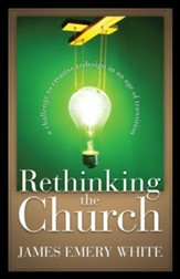Rethinking the Church: A Challenge to Creative Redesign in an Age of Transition / Revised - eBook