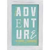 Seek Adventure Wall Plaque