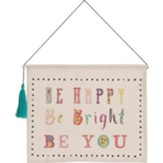 Be Happy Hanging Banner with Tassel