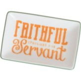 Faithful Servant Trinket Tray