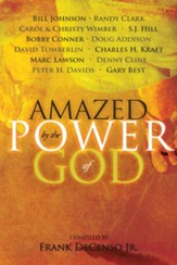 Amazed by the Power of God - eBook