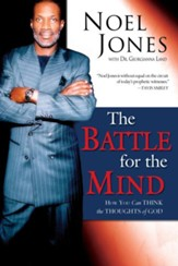 The Battle for the Mind: How You Can Think the Thoughts of God - eBook